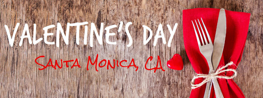 Valentine's Day in Santa Monica CA