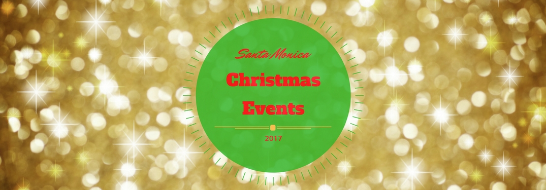 Santa Monica Christmas 2017 Events Title and Gold Lights