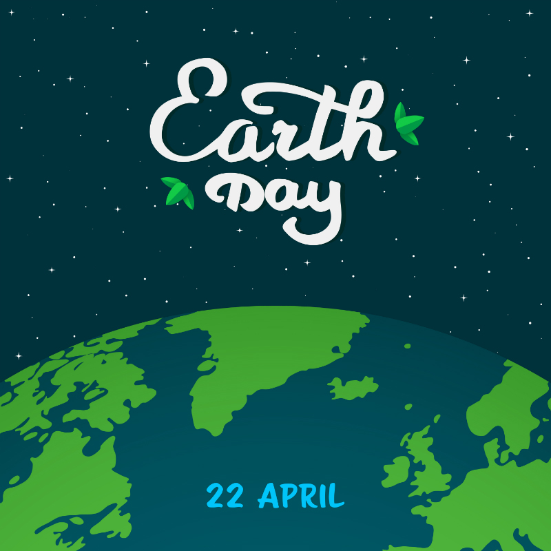 Earth Day April 22 title and an image of Planet Earth