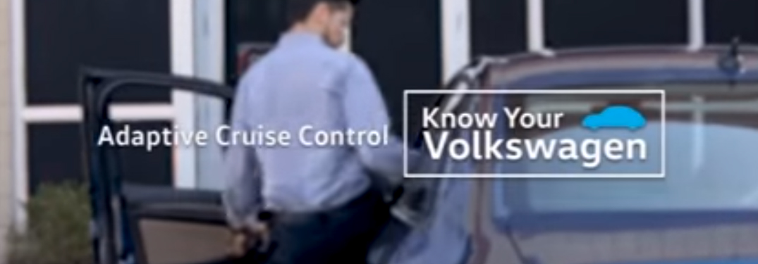 Adaptive Cruise Control Know Your Volkswagen title and a man entering a Volkswagen Jetta