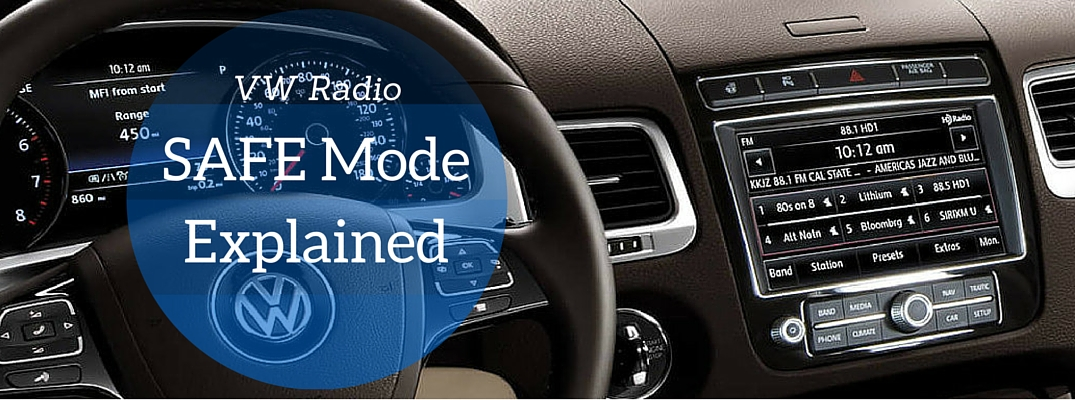 Why Does My Volkswagen Radio Say Safe?