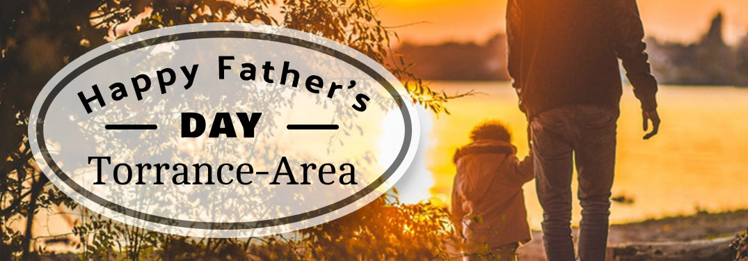 2018 Father's Day Weekend Events & Activities Torrance CA