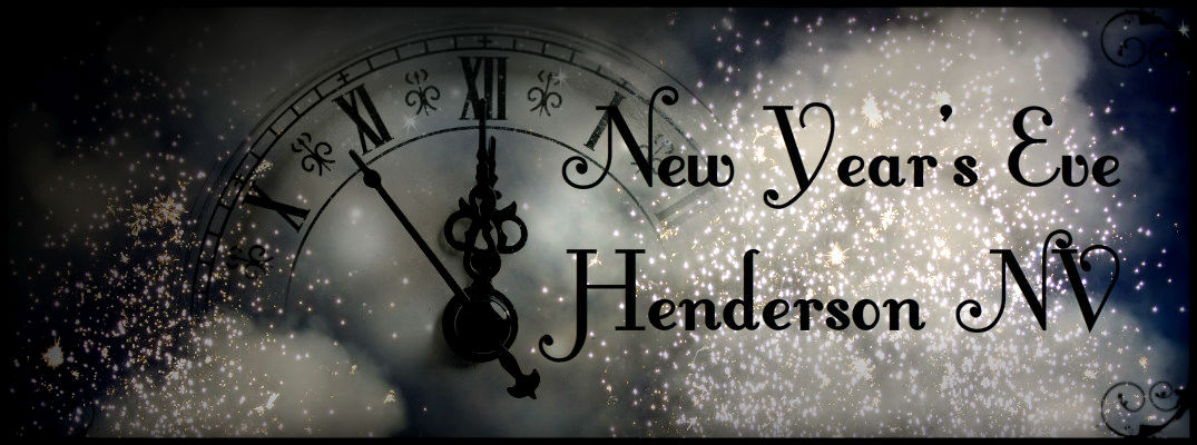 Things to Do for New Year's Eve 2015 Henderson NV