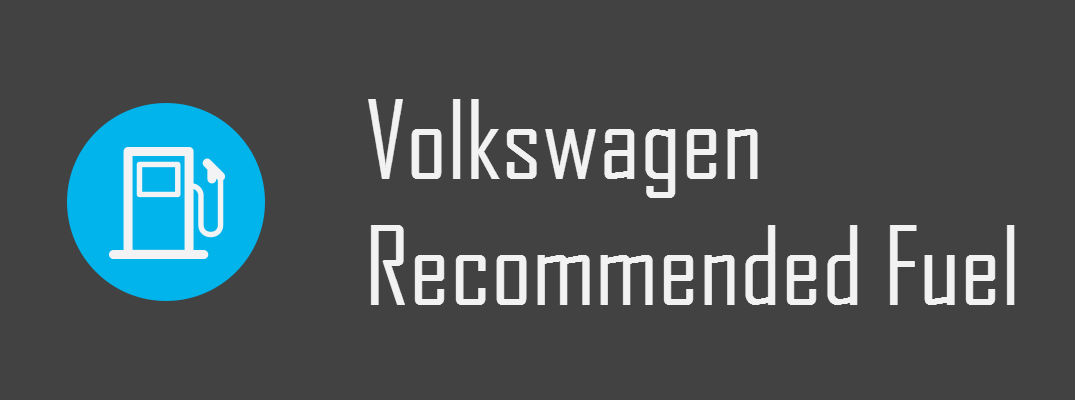 What Kind of Gas Does Volkswagen Use?
