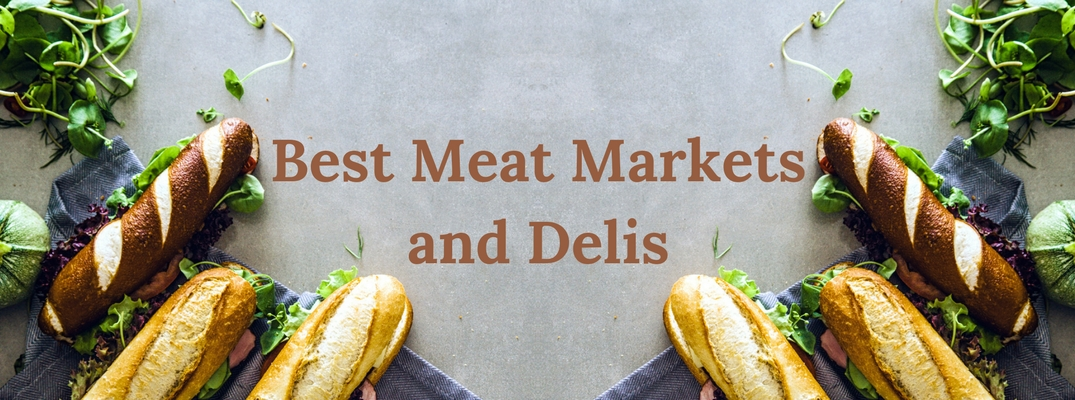 Best Meat Markets and Delis text in brown color with food around it