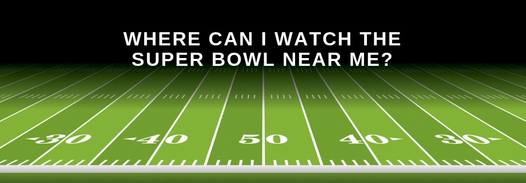 where can i watch the super bowl?
