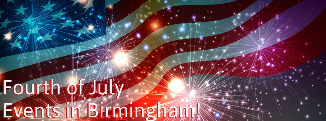 2015 Fourth of July events Birmingham AL