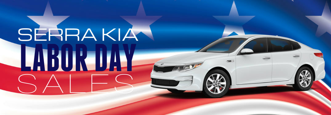 serra Kia labor day sales