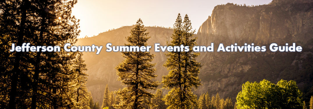 Jefferson County Summer Events and Activities Guide