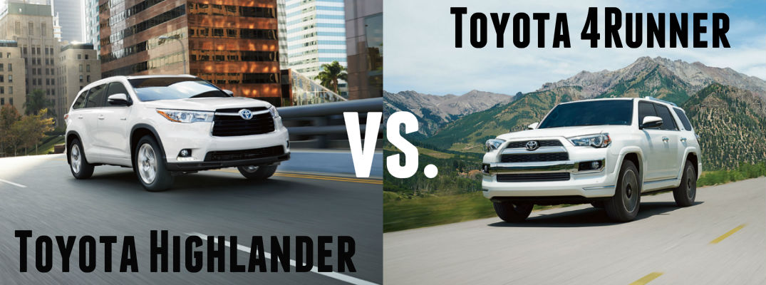 2016 Highlander vs 4Runner