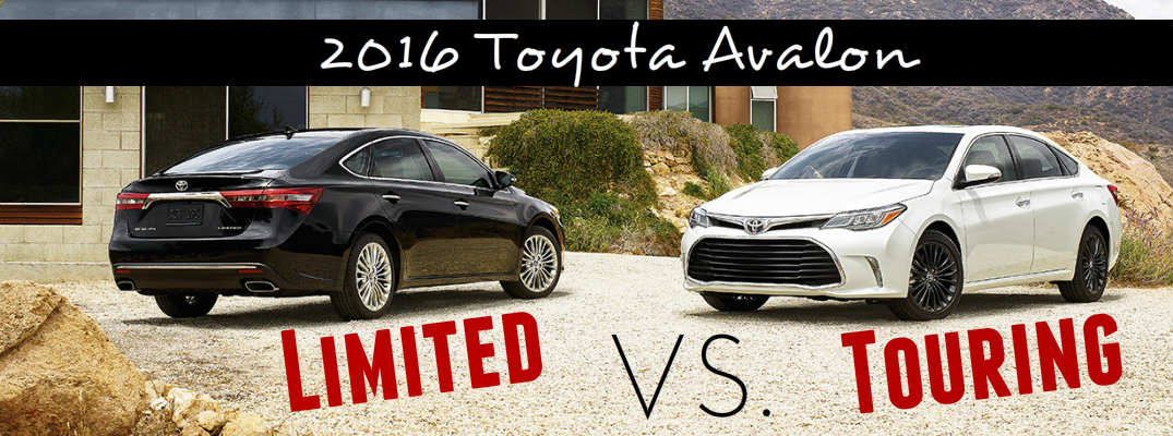 2016 Toyota Avalon Touring Vs Limited Models