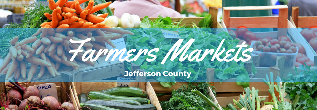 Local Farmers Markets in Jefferson County