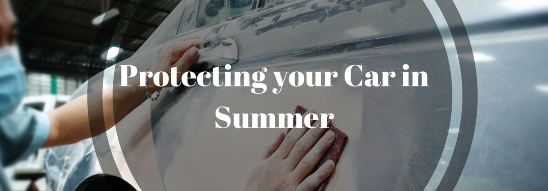7 Steps to Prevent Heat Damage to Your Vehicle