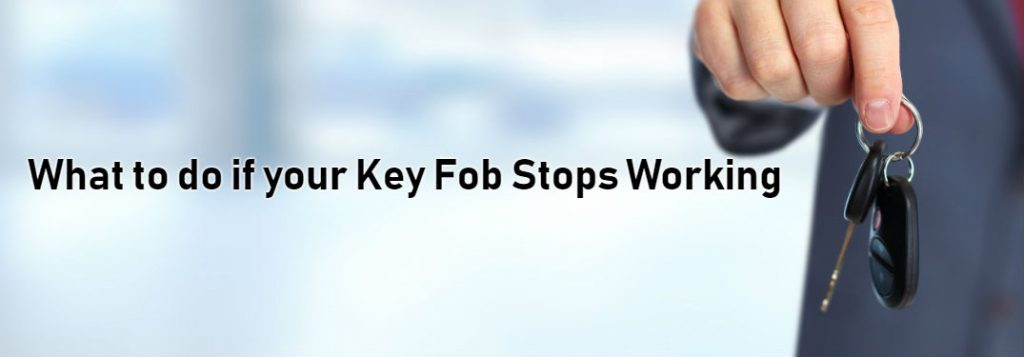 Top Reasons Your Key Fob Isn T Working And How To Fix It