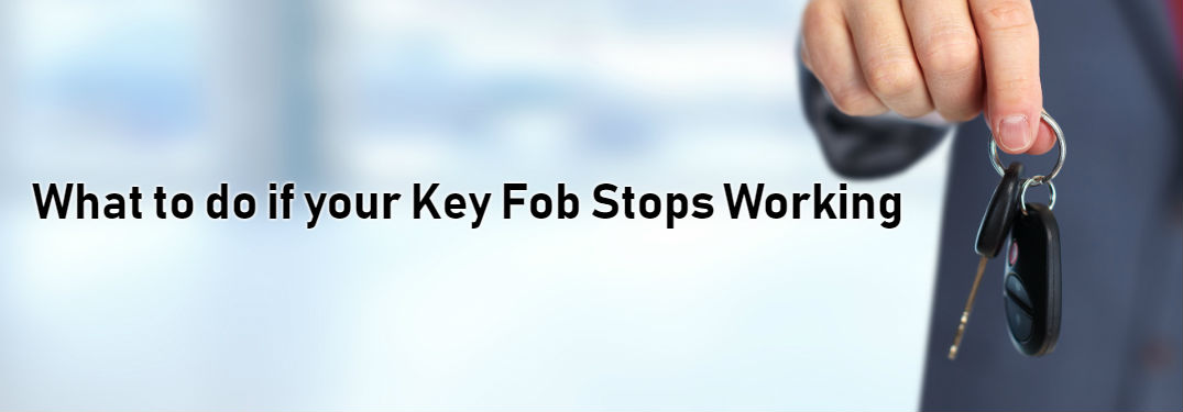 Top Reasons Your Key Fob Isn't Working and How to Fix It