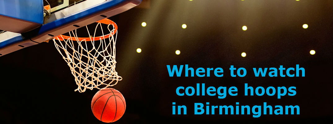 Best places to watch March Madness in Birmingham AL