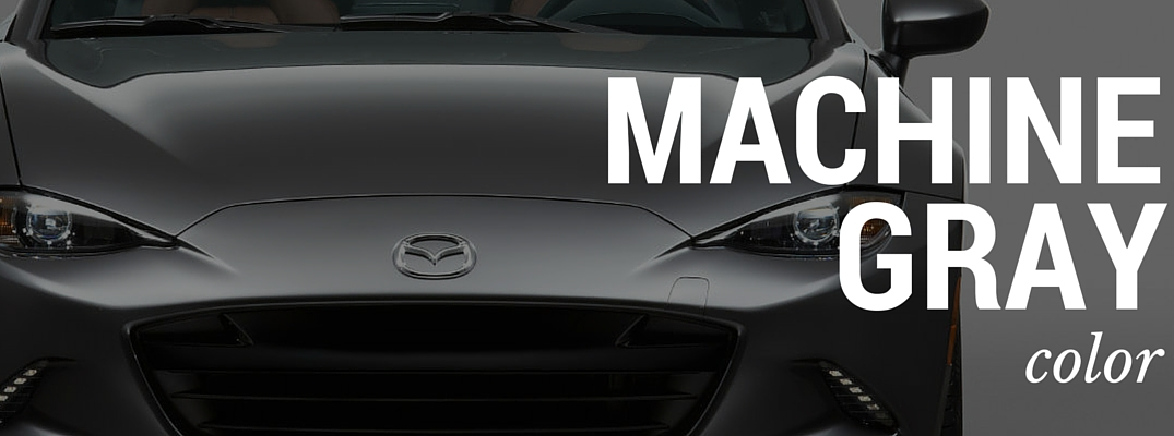 New Mazda Machine Gray color