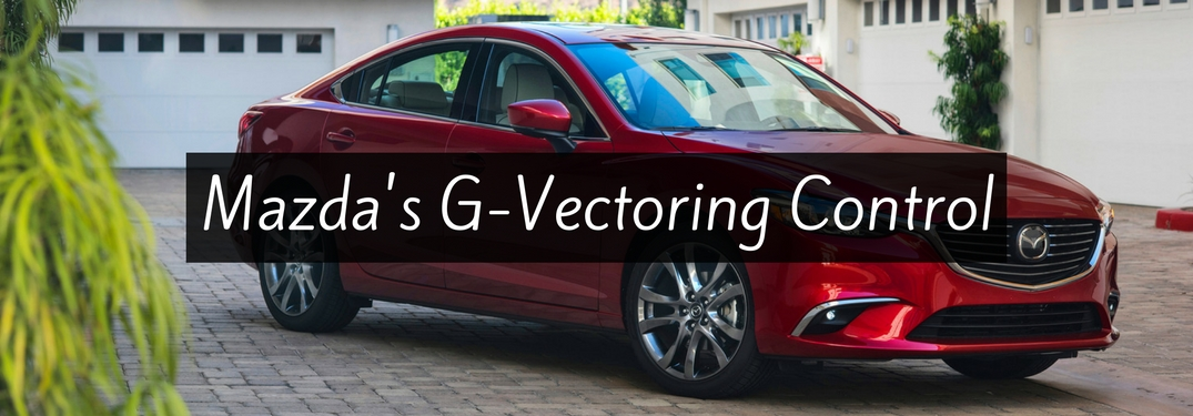 How does Mazda's G-Vectoring control work