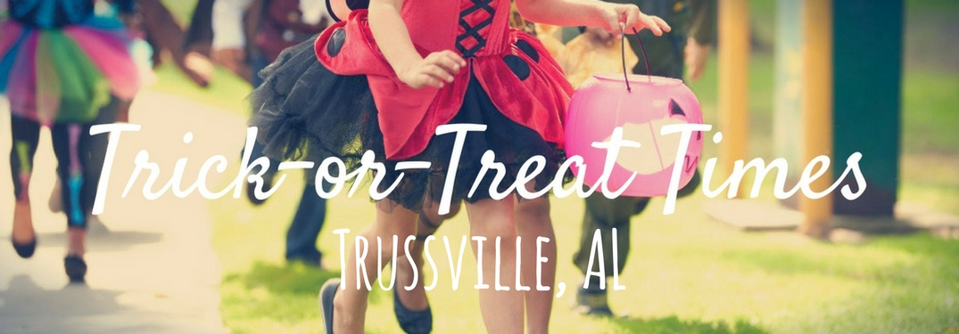 Trick-or-Treat times in Trussville, AL
