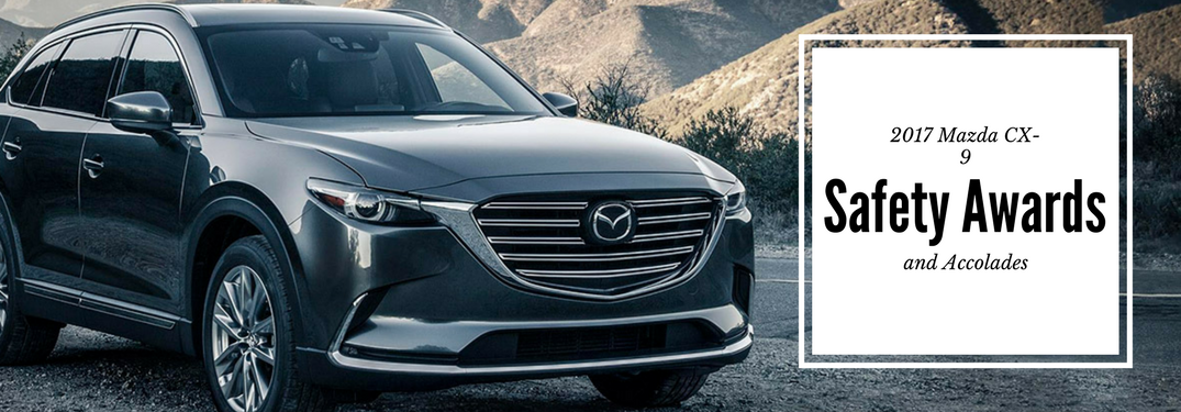 2017 Mazda CX-9 Safety Awards and Recognition