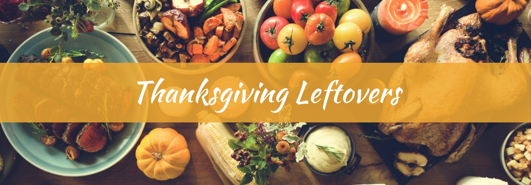 Thanksgiving food displayed on table with Thanksgiving Leftovers text overlaying it