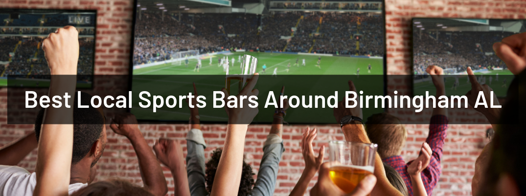 "Arms in the air in front of football game on tv with ""Best Local Sports Bars Around Birmingham AL"" white text"