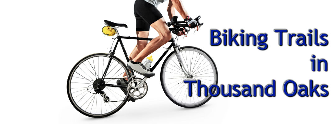 Best Bike Trails Thousand Oaks CA