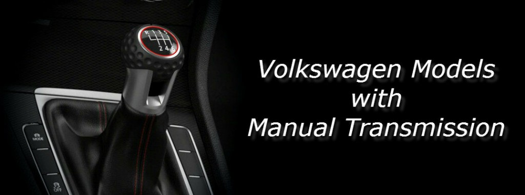 volkswagen models  manual transmission