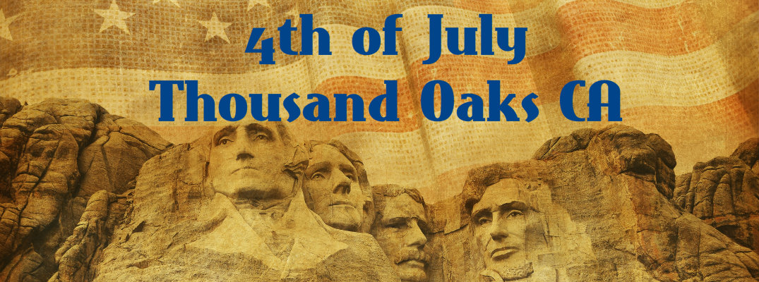 2016 4th of July Fireworks and Events Thousand Oaks CA