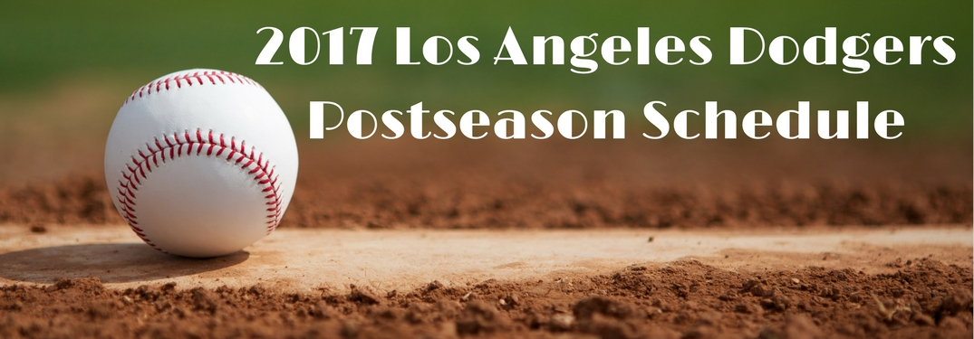 2017 Los Angeles Dodgers postseason schedule