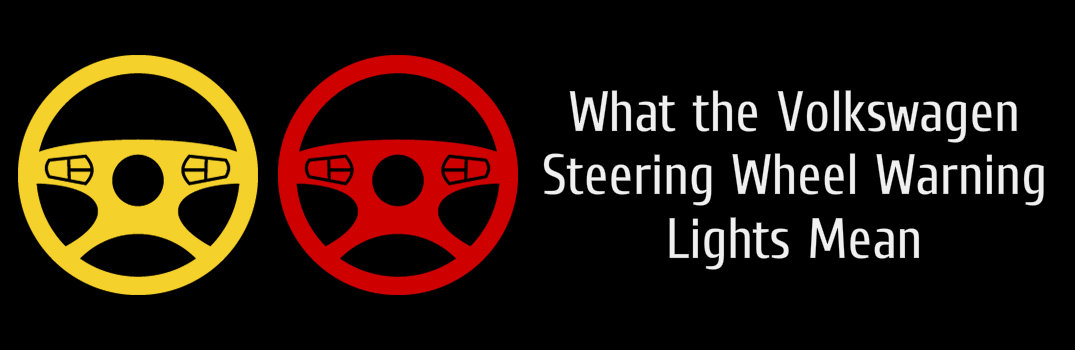 Volkswagens Steering Wheel Warning Light Explained