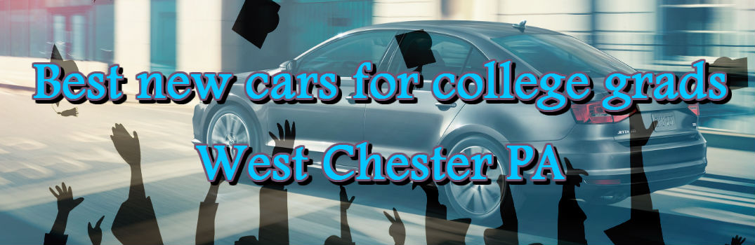 best new cars for college students west chester pa. Black Bedroom Furniture Sets. Home Design Ideas