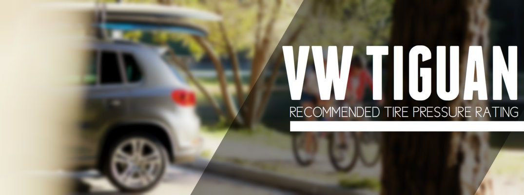 Recommended Tire Inflation Rating Volkswagen Tiguan