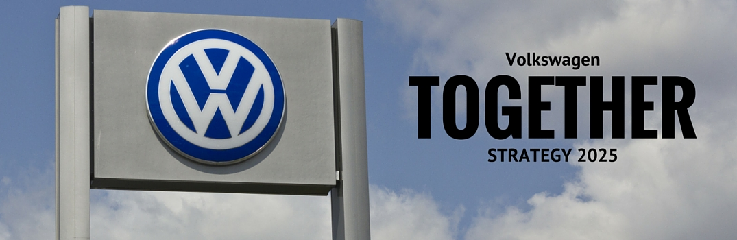 What is the Volkswagen TOGETHER – Strategy 2025?