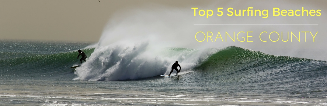 Top Five Surfing Beaches In Orange County Ca