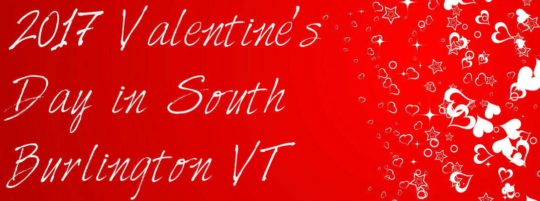 2017 Valentine's Day Events in South Burlington VT