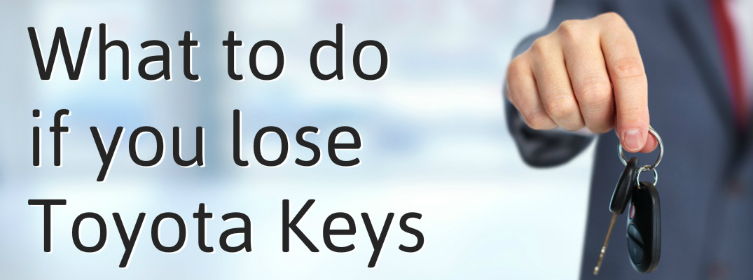 What to do if you lose the keys to a New Toyota