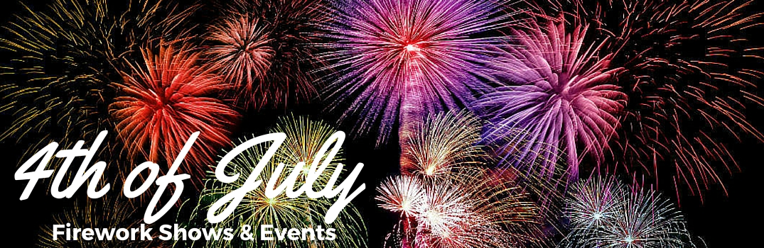 4th of July fireworks and events