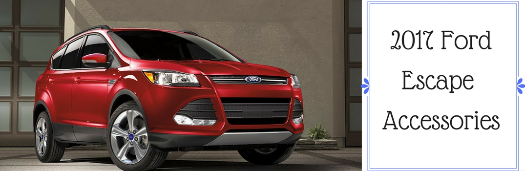 2017 ford escape accessories