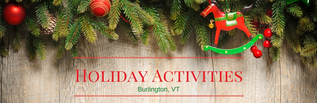 holiday activities burlington vt