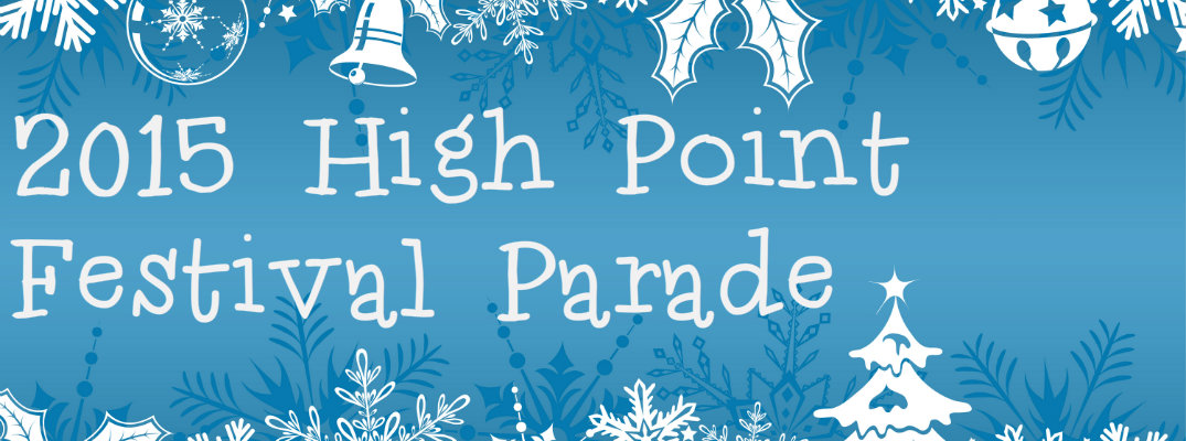 2015 High Point Holiday Festival Parade Parking