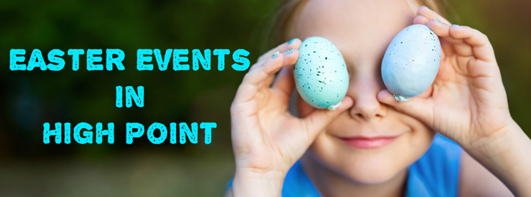 Easter Events in High Point