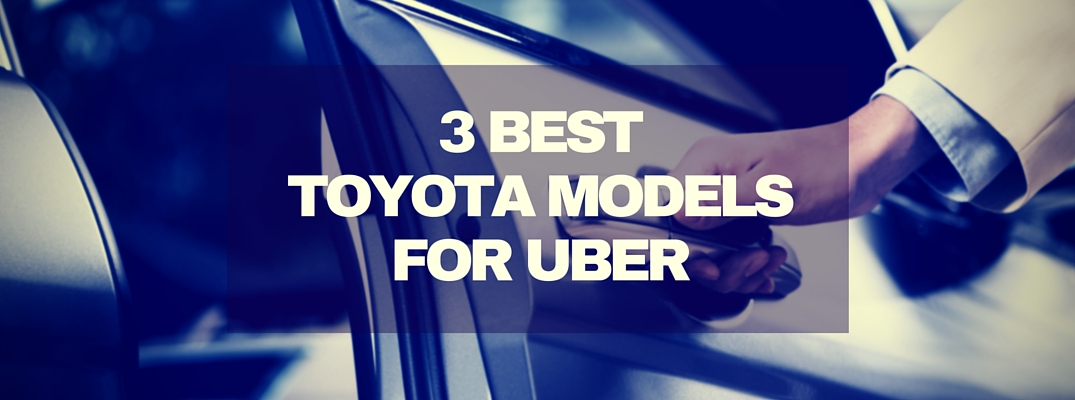 What are the best Toyota models for Uber drivers?