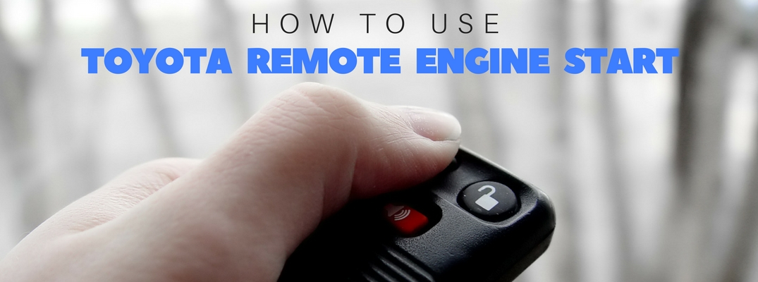 Toyota Remote Start Cost >> How To Start Your Toyota With Remote Engine Start