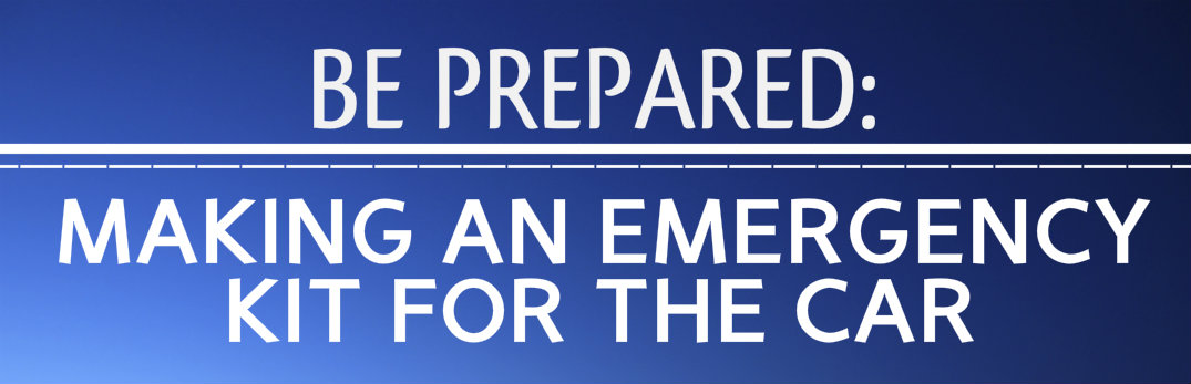 Guide to building the perfect emergency kit for in the car
