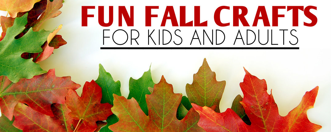 Easy Fall Crafts For Kids And Adults