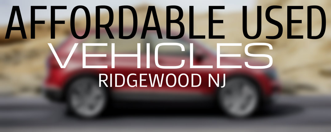 Affordable Used Vehicles NJ