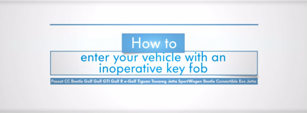 Opening a Volkswagen with a Broken Key Fob