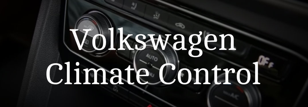 Volkswagen climate control text over image of heating and air conditioning knobs