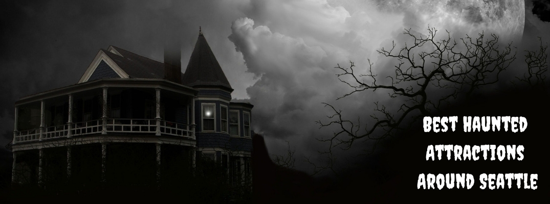 Creepy Black and White House and Tree with White Best Haunted Attractions Around Seattle Text